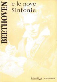 AA.VV. - Beethoven e le nove Sinfonie