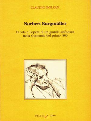 Norbert Burgmüller La vita e l'opera di un grande sinfonista nella Germania del primo '800