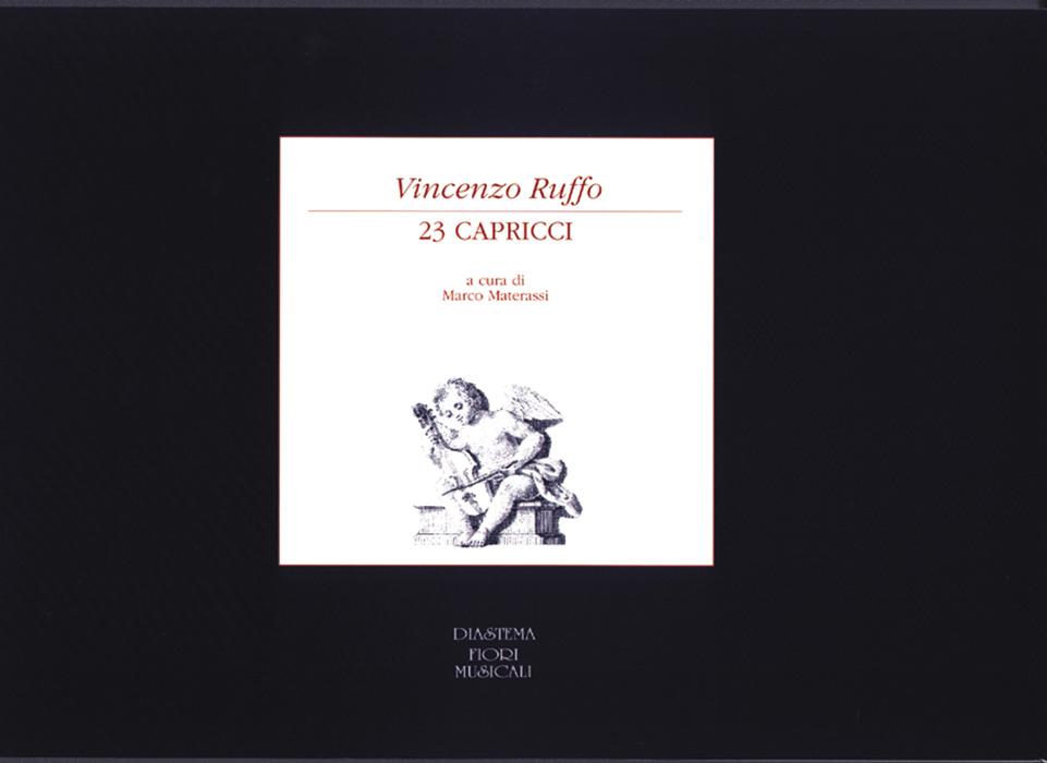 """<span style=""""color: #000000;""""><strong>Vincenzo Ruffo<p><span style=""""color: #9a2a32;"""">23 Capricci in musica a tre voci (1564)<br><span style=""""color: #000000;"""">Introduzione, nota biografica e commento  a cura di Marco Materassi </strong></p>"""