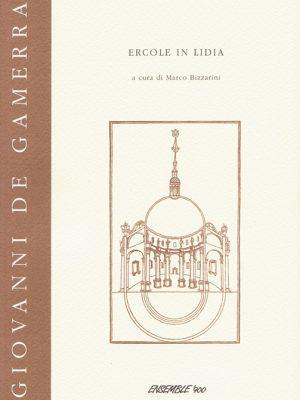 Giovanni De Gamerra -Ercole in Lidia