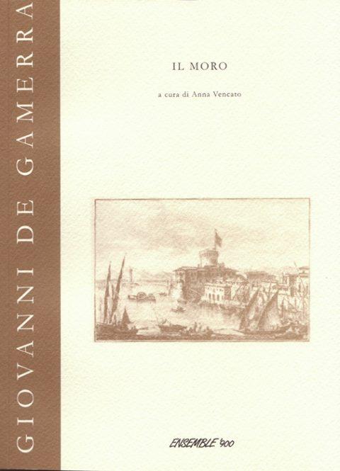 Giovanni De Gamerra -Il moro