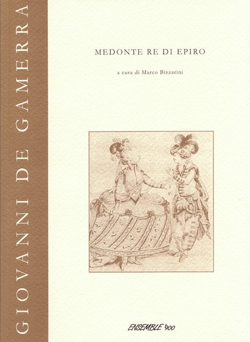 """<p><strong><span style=""""color: #000;"""">Giovanni De Gamerra<strong><span style=""""color: #b21827;""""><br>Medonte re di Epiro<br></span></strong><span style=""""color: #000;"""">a cura di Marco Bizzarini<p><span style=""""color: #000;"""">collana diretta da Anna Laura Bellina,  Bruno Brizi, Federico Marri</strong></span><br>"""
