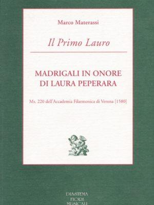 Il Primo Lauro - Madrigali in onore di Laura Peperara