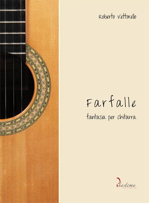 """<span style=""""color: #000000;""""><strong>Roberto Vettorello<p><span style=""""color: #9a2a32;"""">Farfalle<br>Fantasia per chitarra</strong>"""