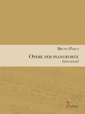 Euterpe Bruno Pasut -Opere per pianoforte (1939-2002)