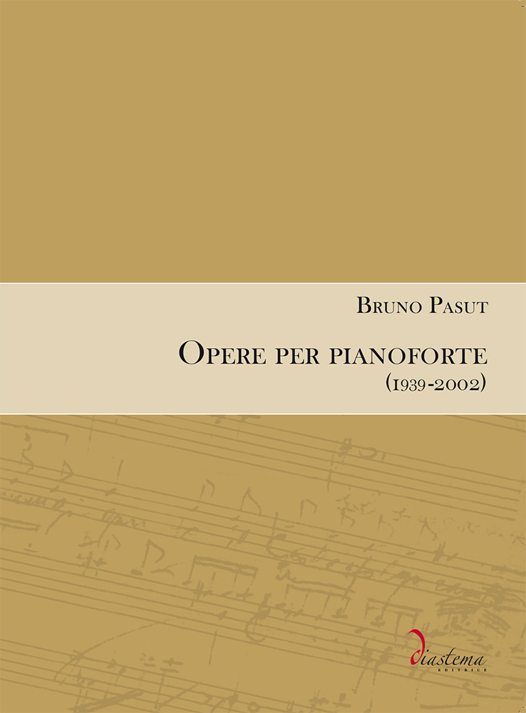 """<strong><span style=""""color: #000000;"""">Bruno Pasut<br><span style=""""color: #9a2a32;"""">Opere per pianoforte (1939-2002)</strong></p>"""