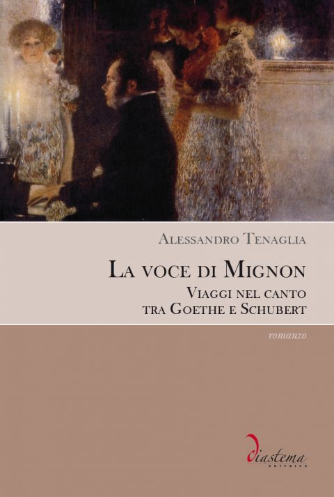 Tali - Alessandro Tenaglia - La voce di Mignon Viaggi nel canto tra Goethe e Schubert