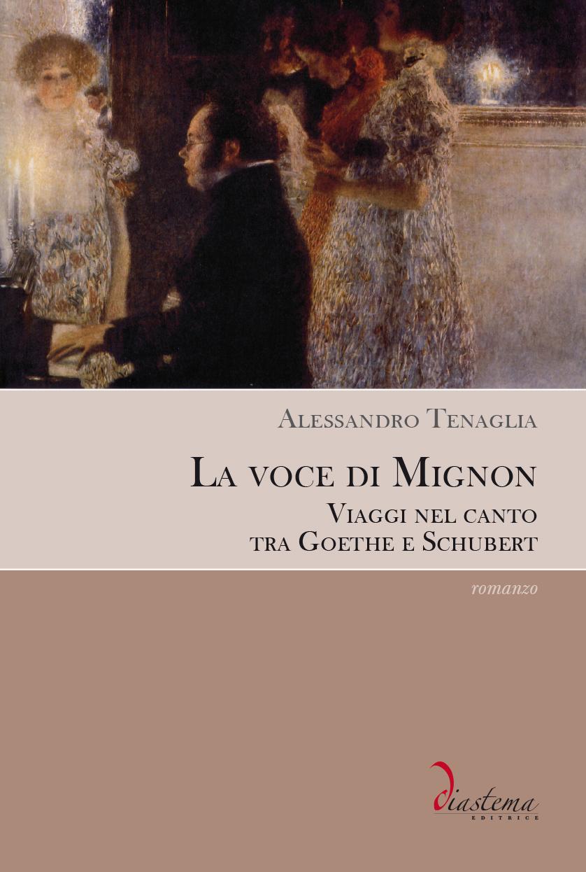 """<p><strong><span style=""""color: #000000;"""">Alessandro Tenaglia<strong><span style=""""color: #b21827;""""><br>La voce di Mignon Viaggi nel canto tra Goethe e Schubert</p></span></strong>"""
