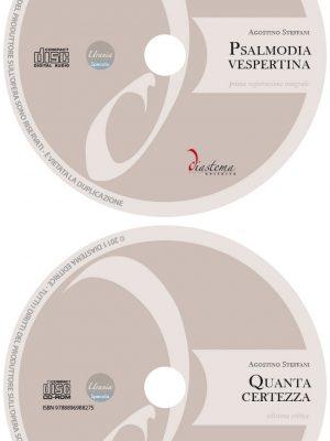 Agostino Steffani - Psalmodia vespertina & Quanta certezza