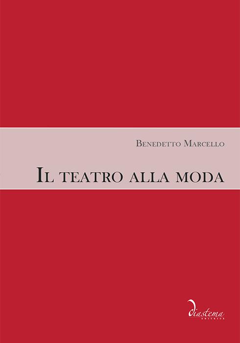 "<p><strong><span style=""color: #000;"">Benedetto Marcello<strong><span style=""color: #b10f26;""><br>Il teatro alla moda</p></span></strong><span style=""color: #000;"">a cura di Michele Geremia e Marco Bizzarini<br><span style=""color: #000;""></span></strong>"