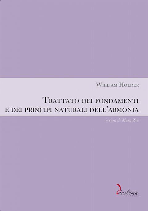 Urania-Specola - William Holder -Trattato dei fondamenti e dei principi naturali dell'armonia