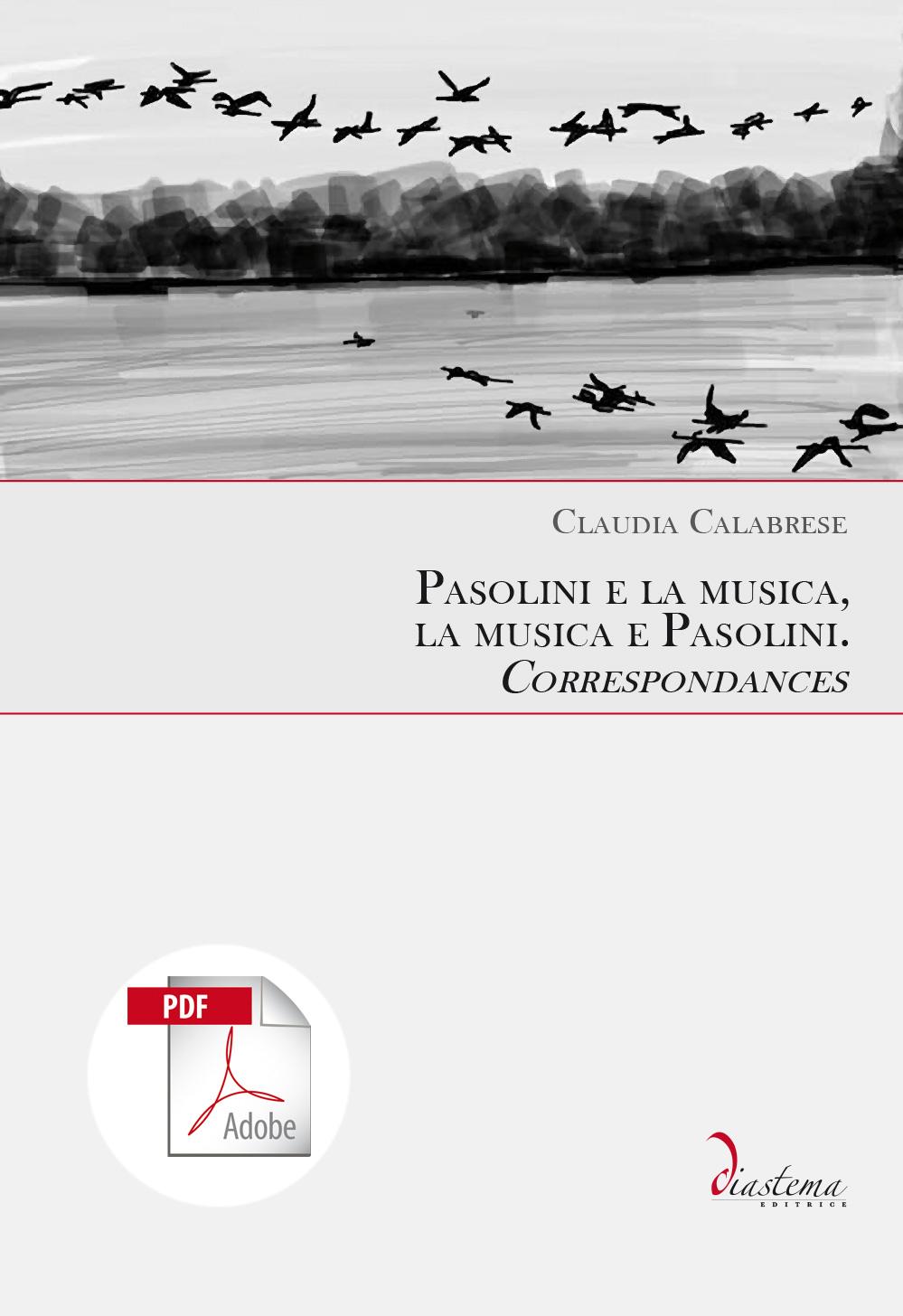 "Claudia Calabrese<p><span style=""color: #b21827;""><strong> Pasolini e la musica, la musica e Pasolini. </strong><br>Correspondances<br><span style=""color: #000000;"">Prefazione di Stefano La Via</strong></p> </span><span style=""color: #000;""><br> </strong><span style=""color: #000000;"">formato PDF</span>"