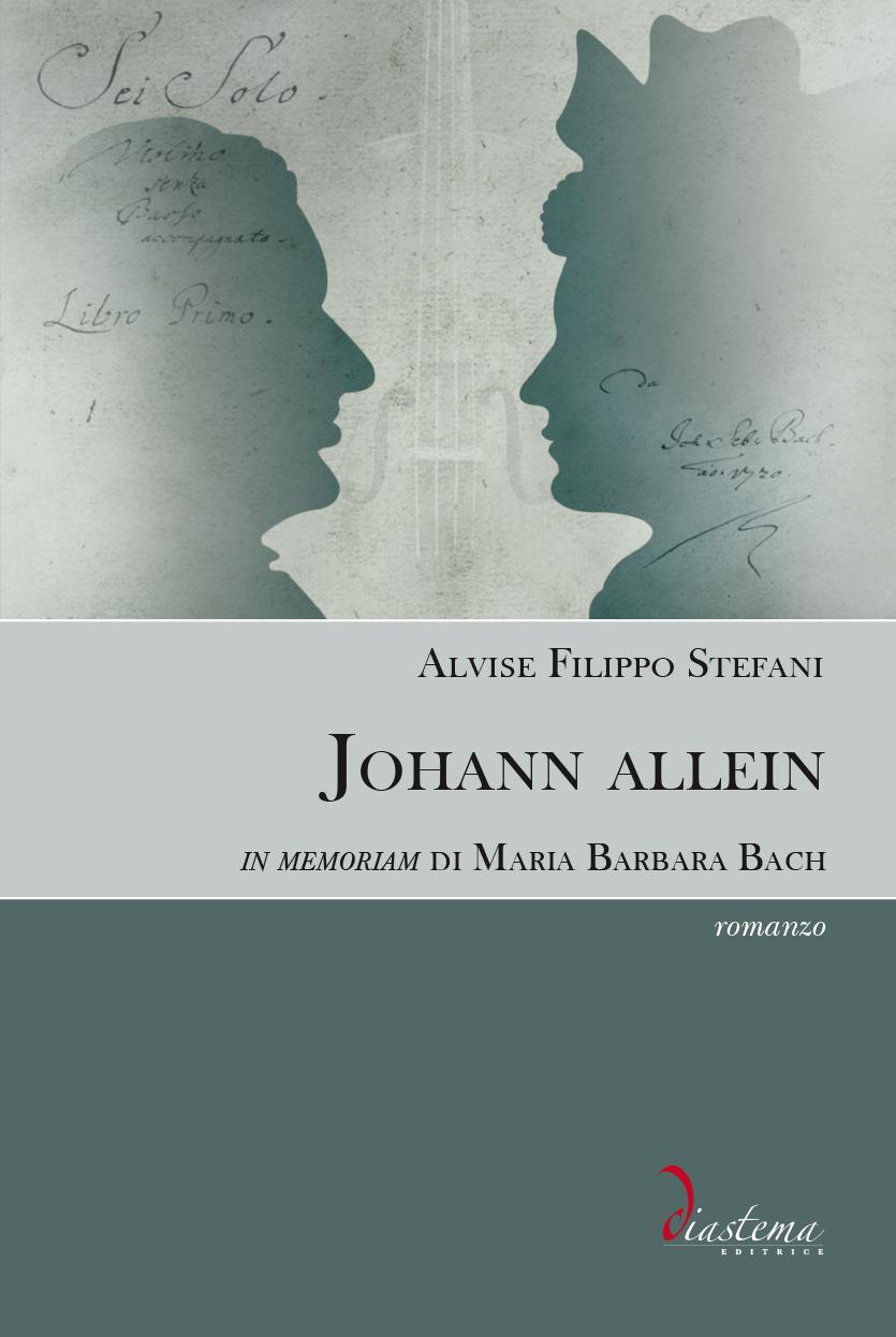 """<p><strong><span style=""""color: #000;"""">Alvise Filippo Stefani<strong><span style=""""color: #b21827;""""><br>Johann allein<br></span></strong><span style=""""color: #000;"""">In memoriam di Maria Barbara Bach</strong><p><span style=""""color: #000;"""">vincitore del Premio """"Lorenzo Da Ponte"""" 2019</strong></span><br>"""
