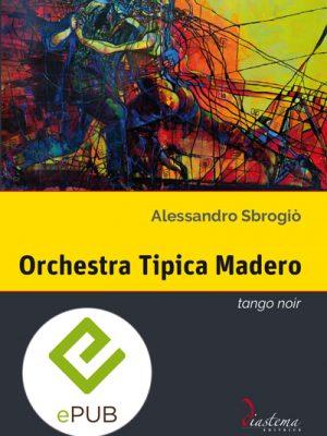 Talia-Alessandro-Sbrogio-Orchestra-Tipica-Madero-diastema-studi-e-ricerche-epub