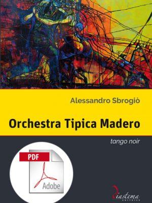 Talia-Alessandro-Sbrogio-Orchestra-Tipica-Madero-diastema-studi-e-ricerche-pdf