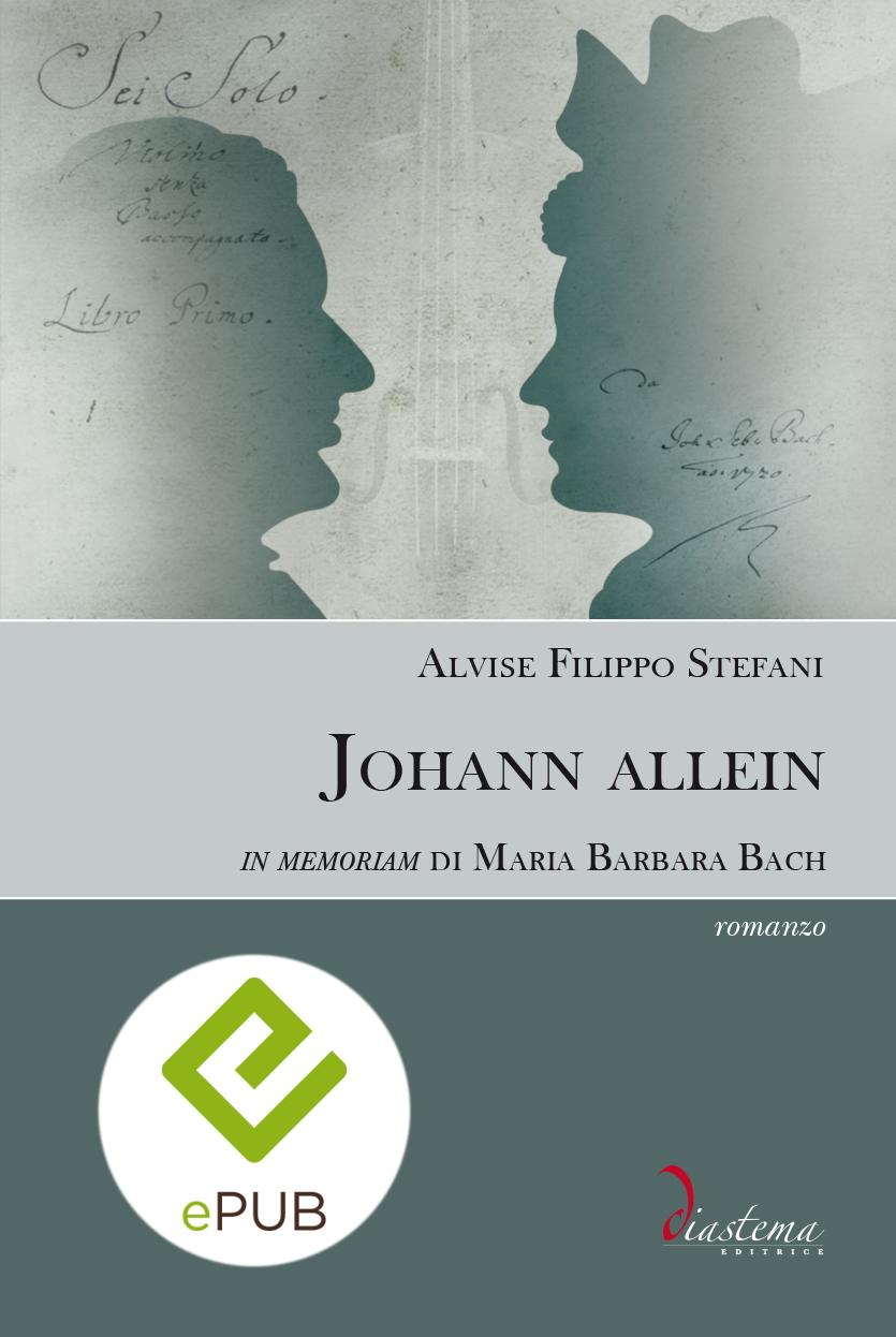 """<p><strong><span style=""""color: #000;"""">Alvise Filippo Stefani<strong><span style=""""color: #b21827;""""><br>Johann allein<br></span></strong><span style=""""color: #000;"""">In memoriam di Maria Barbara Bach</strong><p><span style=""""color: #000;"""">vincitore del Premio """"Lorenzo Da Ponte"""" 2019</p></span> <br><span tyle=""""color: #000;""""></strong><span style=""""color: #000000;"""">formato epub</span>"""