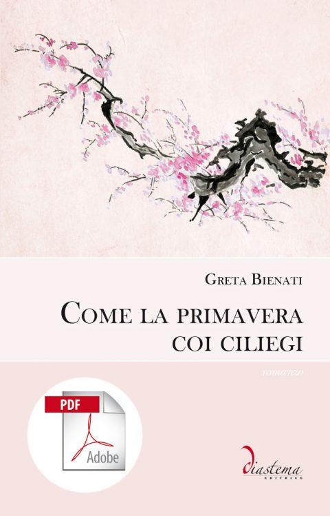 Talia-Bienati-come-la-primavera-con-i-ciliegi-diastema-studi-e-ricerche-pdf