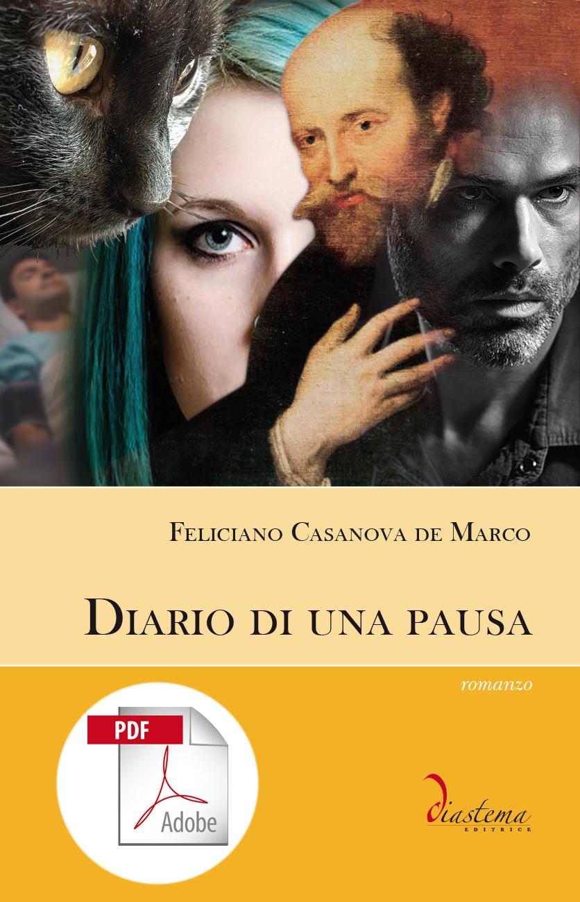 "<p><strong><span style=""color: #000;"">Feliciano Casanova de Marco<strong><span style=""color: #b21827;""><br>Diario di una pausa</p></span></strong><span style=""color: #000;"">giallo musicale</strong></span><br>   <span style=""color: #000;"">romanzo finalista del Premio ""Lorenzo da Ponte"" 2017</span><span style=""color: #000;""><br><br> </strong><span style=""color: #000000;"">formato PDF</span>"