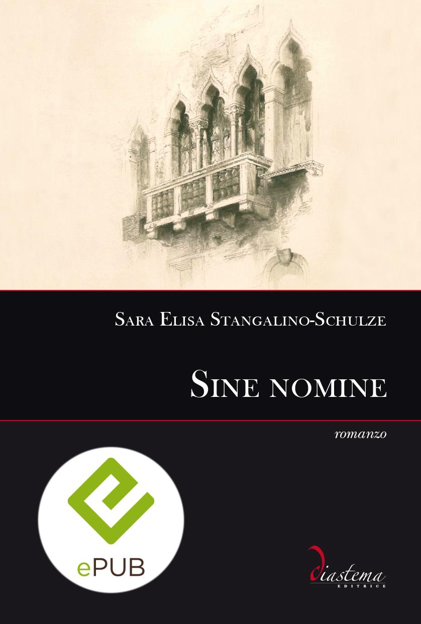 "<p><strong><span style=""color: #000000;"">Sara Elisa Stangalino-Schulze<strong><span style=""color: #b21827;""><br>Sine nomine</p></span> <br><span tyle=""color: #000;""></strong><span style=""color: #000000;"">formato epub</span>"