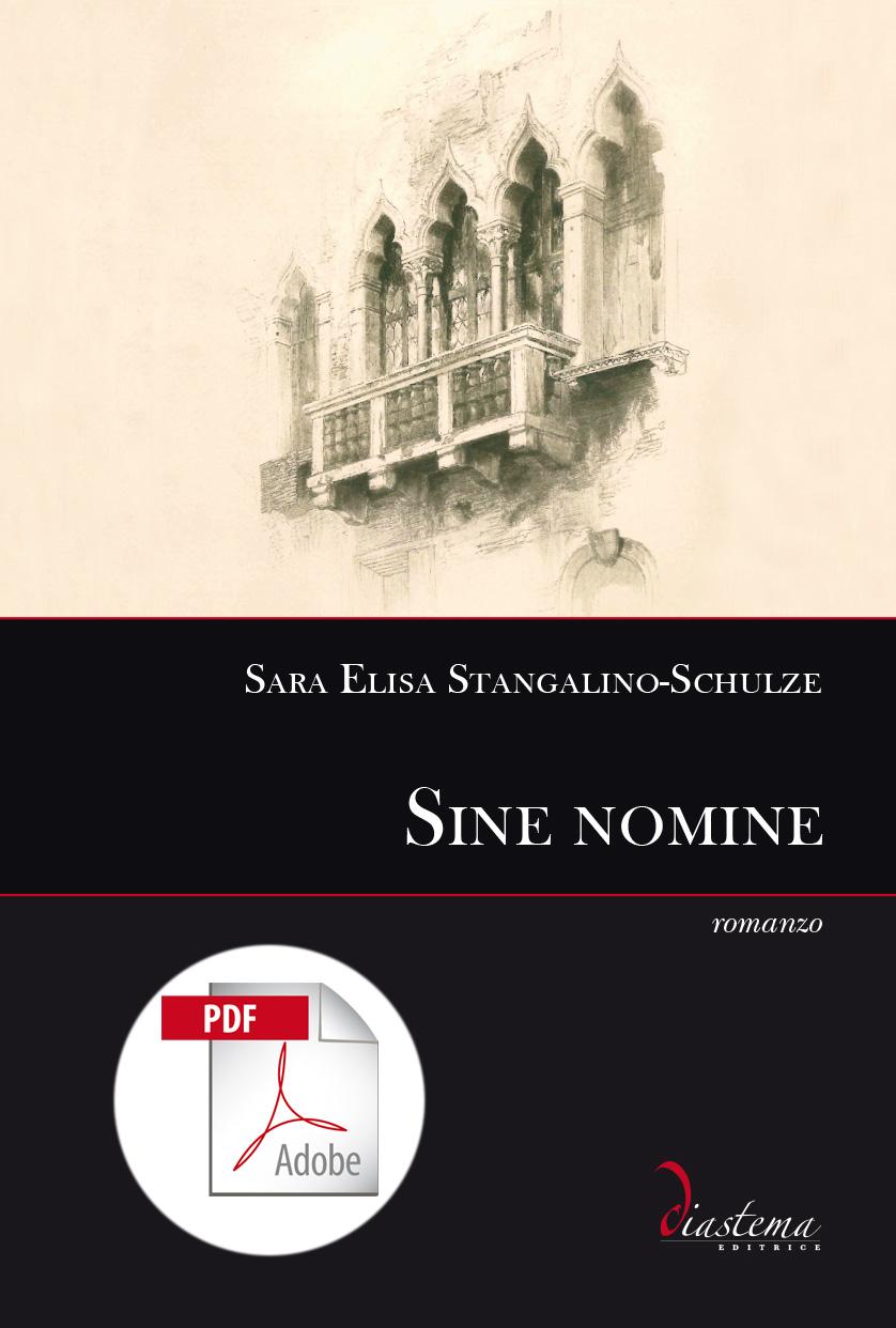 "<p><strong><span style=""color: #000000;"">Sara Elisa Stangalino-Schulze<strong><span style=""color: #b21827;""><br>Sine nomine</p></span> <br><span tyle=""color: #000;""></strong><span style=""color: #000000;"">formato PDF</span>"