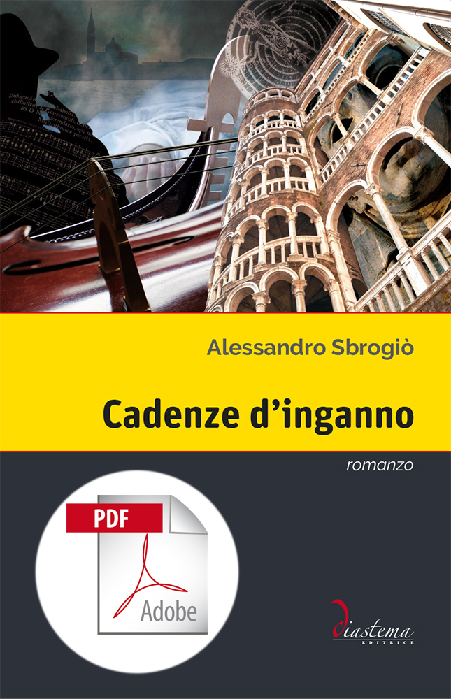 """<p><strong><span style=""""color: #000;"""">Alessandro Sbrogiò<strong><span style=""""color: #b21827;""""><br>Cadenze d'inganno   </p></span></strong><span style=""""color: #000;"""">giallo musicale</strong></span><br>   <span style=""""color: #000;"""">vincitore del Premio """"Lorenzo da Ponte"""" 2017</p></span> <br><span tyle=""""color: #000;""""></strong><span style=""""color: #000000;"""">formato PDF</span>"""