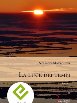 Talia-stefano-mazzoleni-La-luce-dei-tempi-diastema-studi-e-ricerche-epub