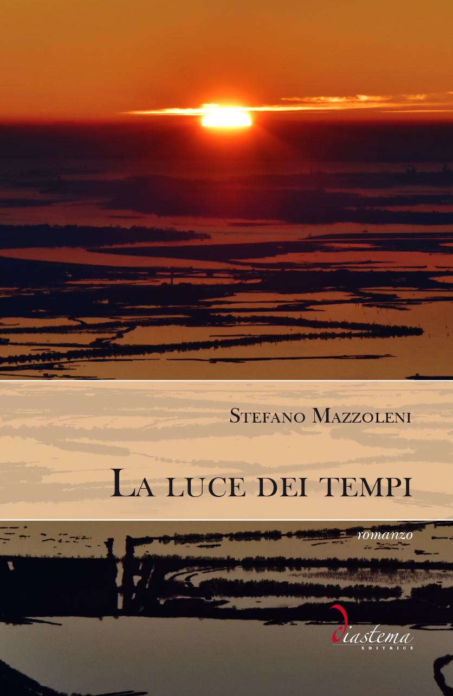 "<p><strong><span style=""color: #000000;"">Stefano Mazzoleni<stronsg><span style=""color: #b21827;""><br>La luce dei tempi</p></span>"