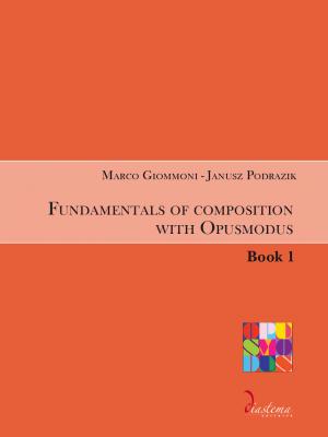 Urania-Marco-Giommoni-Janusz-Podrazik-Fundamentals-of-composition-with-Opusmodus-book-1-diastema-studi-e-ricerche